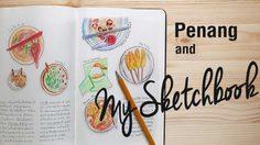 เที่ยวแบบฮิปๆ กับพ่อ ที่ปีนัง พร้อม My Sketchbook บันทึกความทรงจำ!