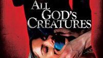 หนัง All God's Creatures ราตรีนี้มีเชือด (เต็มเรื่อง)