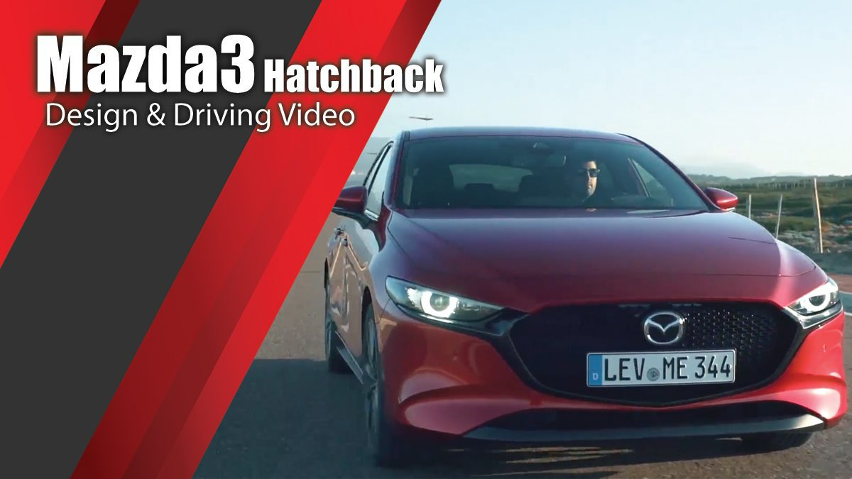 All New Mazda3 Hatchback in Soul Red Crystal Design & Driving Video