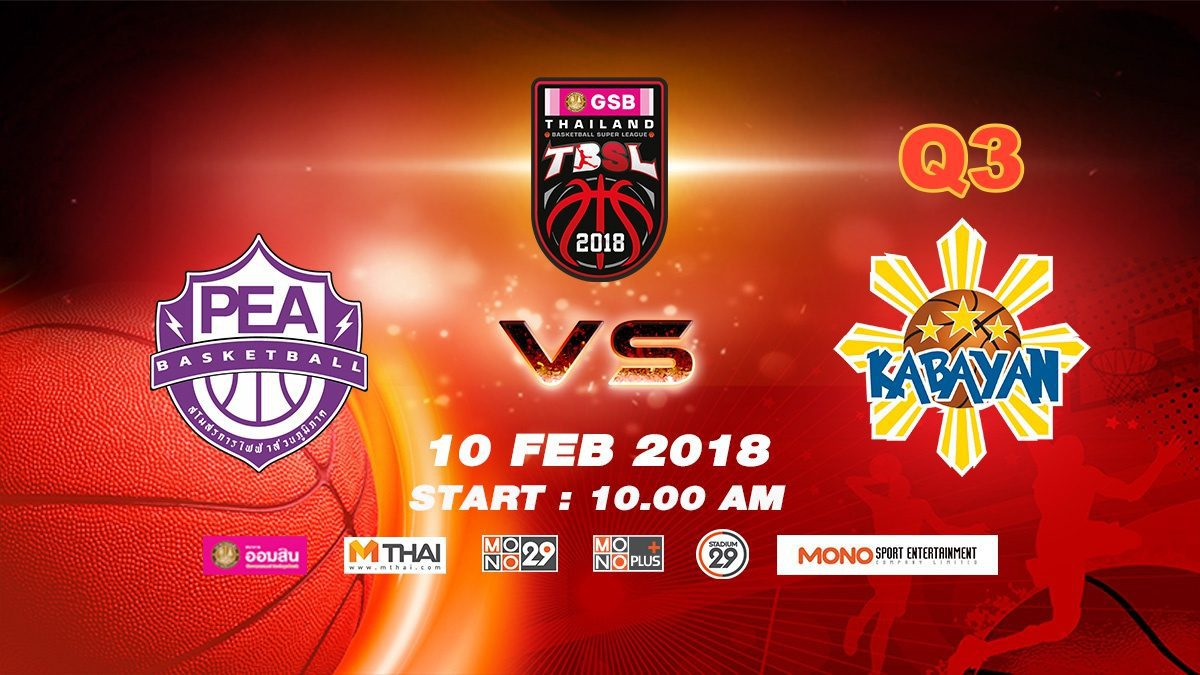 Q3 PEA (THA)  VS Kabayan (PHI)  : GSB TBSL 2018 ( 10 Feb 2018)