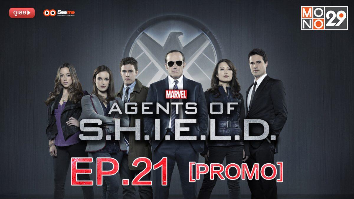 Agents of S.H.I.E.L.D. ชี.ล.ด์. ทีมมหากาฬอเวนเจอร์ส ปี 1 EP.21 [PROMO]