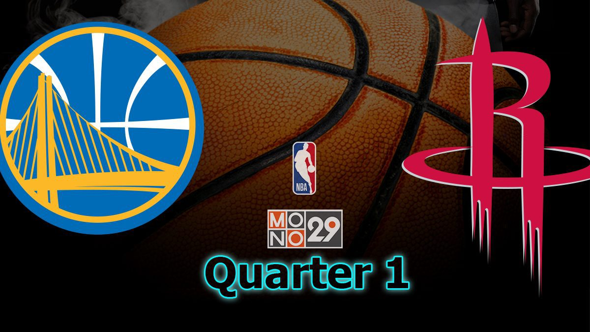 Golden State Warriors VS Houston Rockets (Q1)