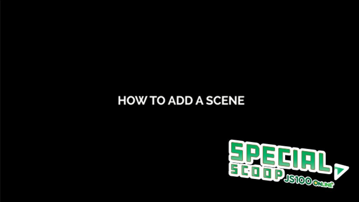 [Smart EGG] How to add a scene