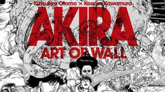 AKIRA Art Wall Project รวบรวมผลงานศิลปะจากอนิเมชั่นสุดคลาสสิคยุค 80