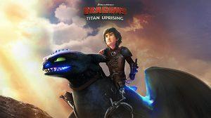 ไอ้เขี้ยวกุดมาแล้ว DRAGONS: TITAN UPRISING เปิดให้ดาวน์โหลดแล้ววันนี้