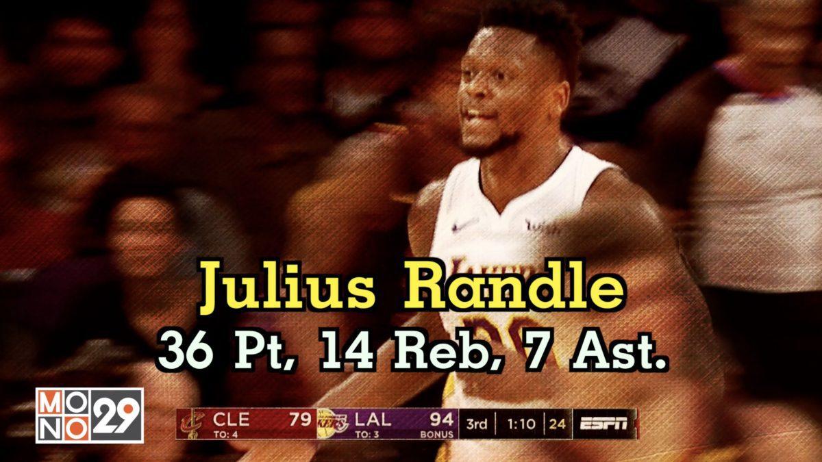 Julius Randle  36 Pt.  14 Reb  7 Ast.