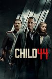 Child 44 อำมหิตซ่อนโลก