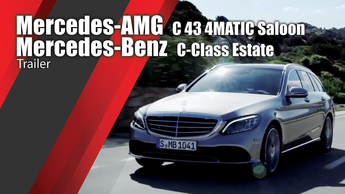 Mercedes-AMG C 43 4MATIC Saloon & Mercedes-Benz C-Class Estate - Trailer