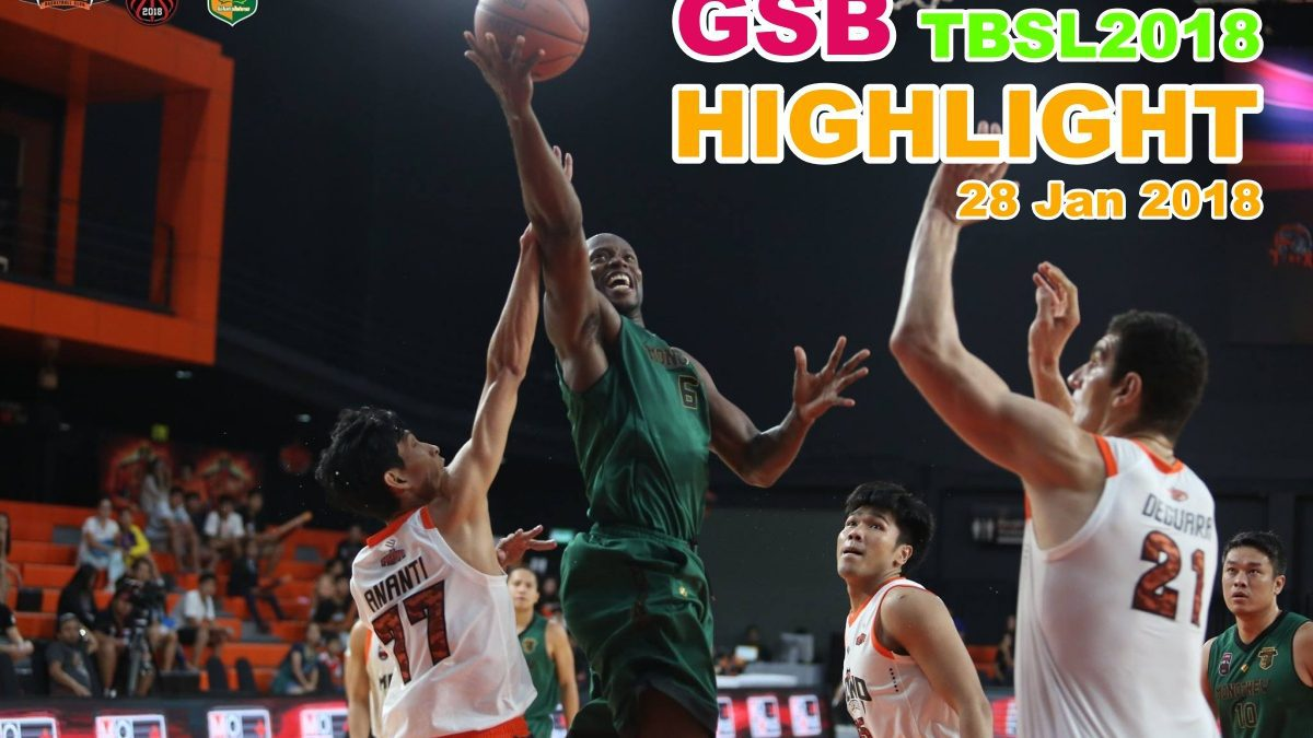 HIGHLIGHT GSB TBSL2018 (28 Jan 2018)