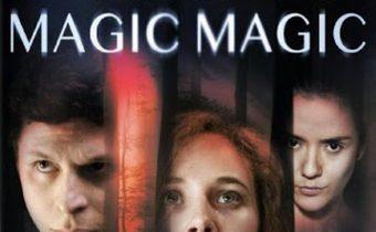 Magic Magic วันหลอกคืนหลอน