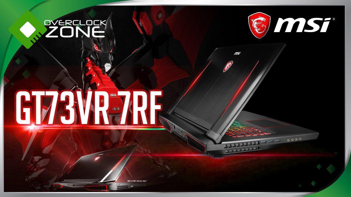 รีวิว MSI GT73VR 7RF Titan Pro : i7-7820HK - GTX1080 Gaming Notebook