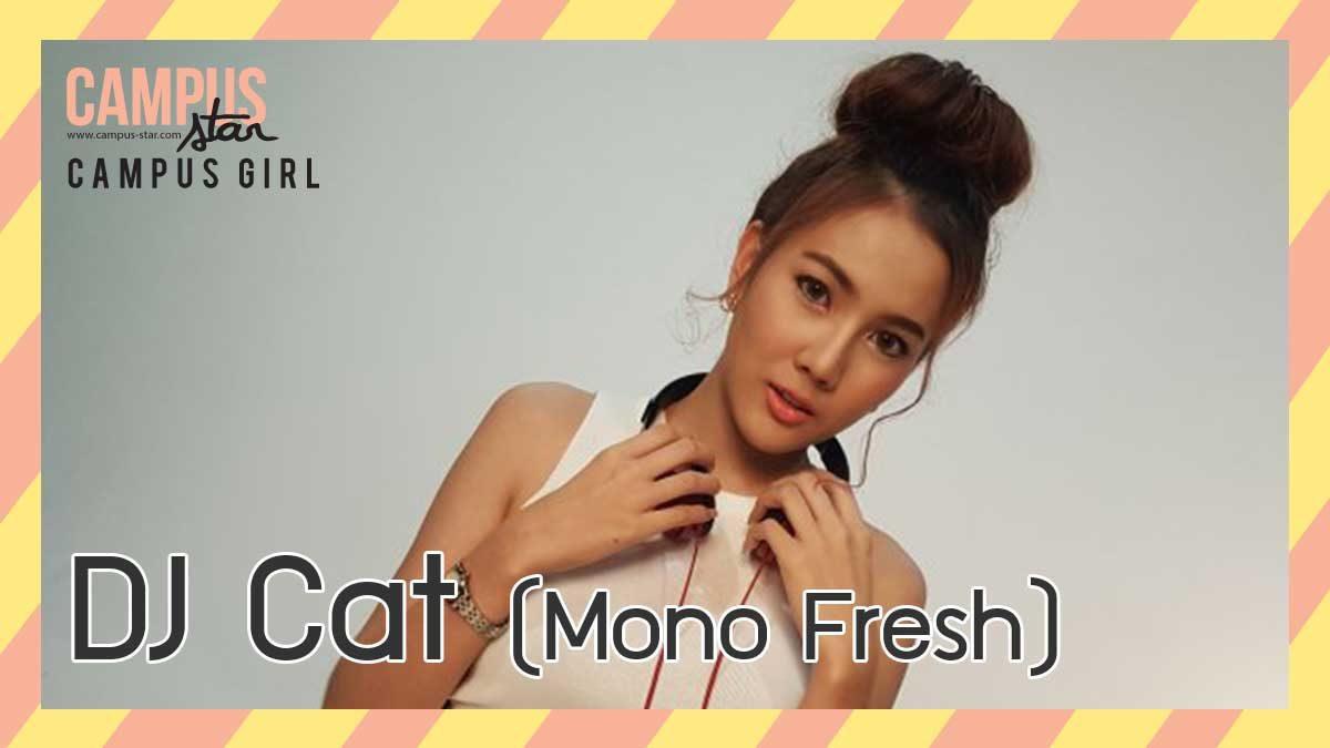 แคท ดีเจ Mono Fresh 91.5