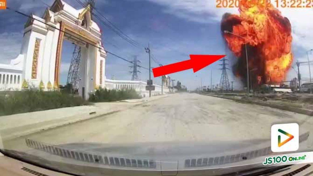 กล้องหน้ารถยนต์บันทึกภาพวินาทีท่อก๊าซ ระเบิดที่ ต.เปร็ง อ.บางบ่อ จ.สมุทรปราการ