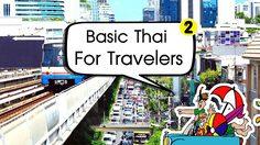 Learning Thai : Basic Thai For Travelers