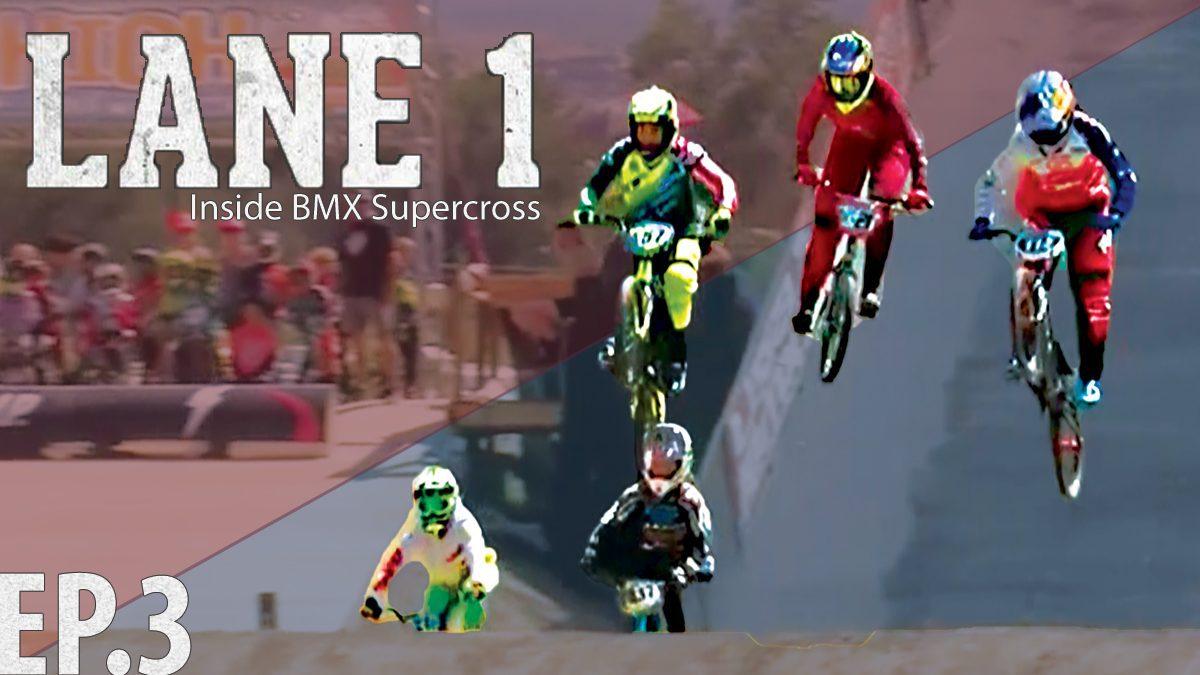 รายการ Lane One Inside BMX Supercross Season 17 | การแข่งขัน ปั่นจักยานวิบาก EP.3