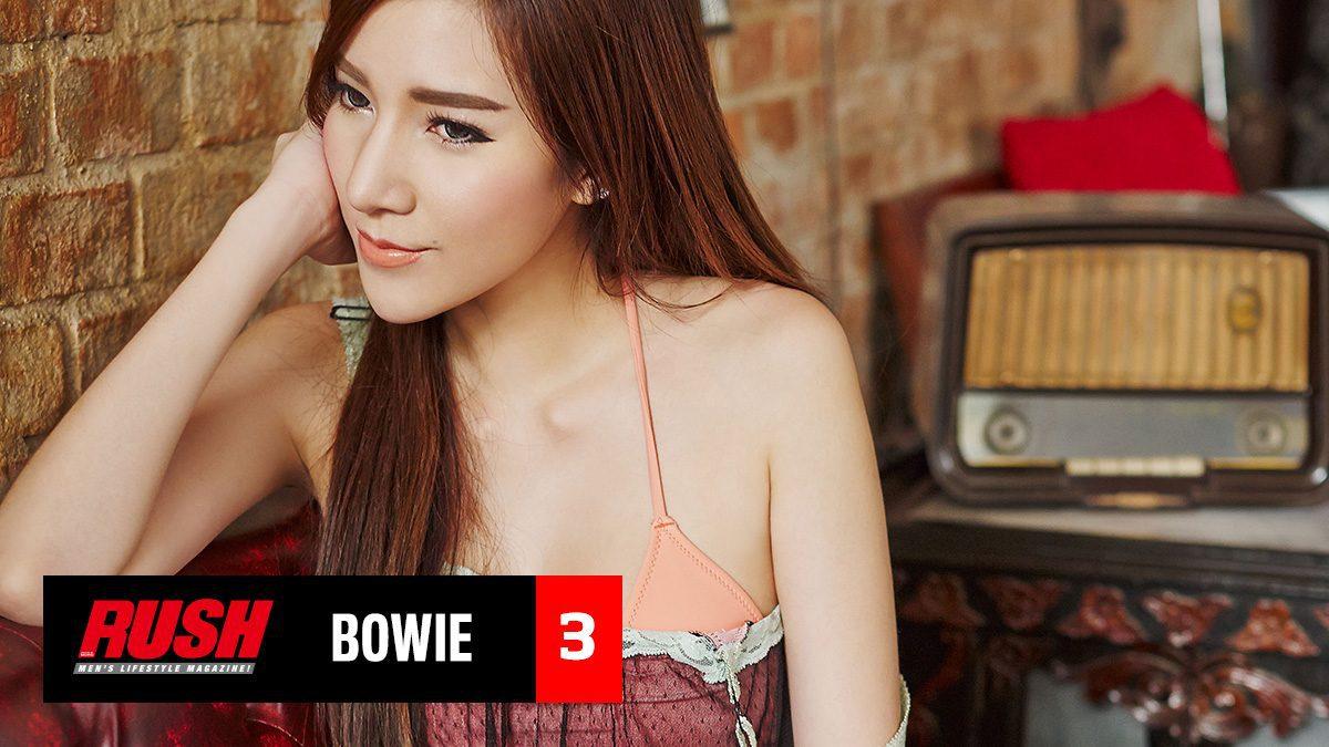 น้องโบวี่ จากเน็ตไอดอลขวัญใจหนุ่มๆ สู่สาวเซ็กซี่สุดร้อนแรง Issue 80