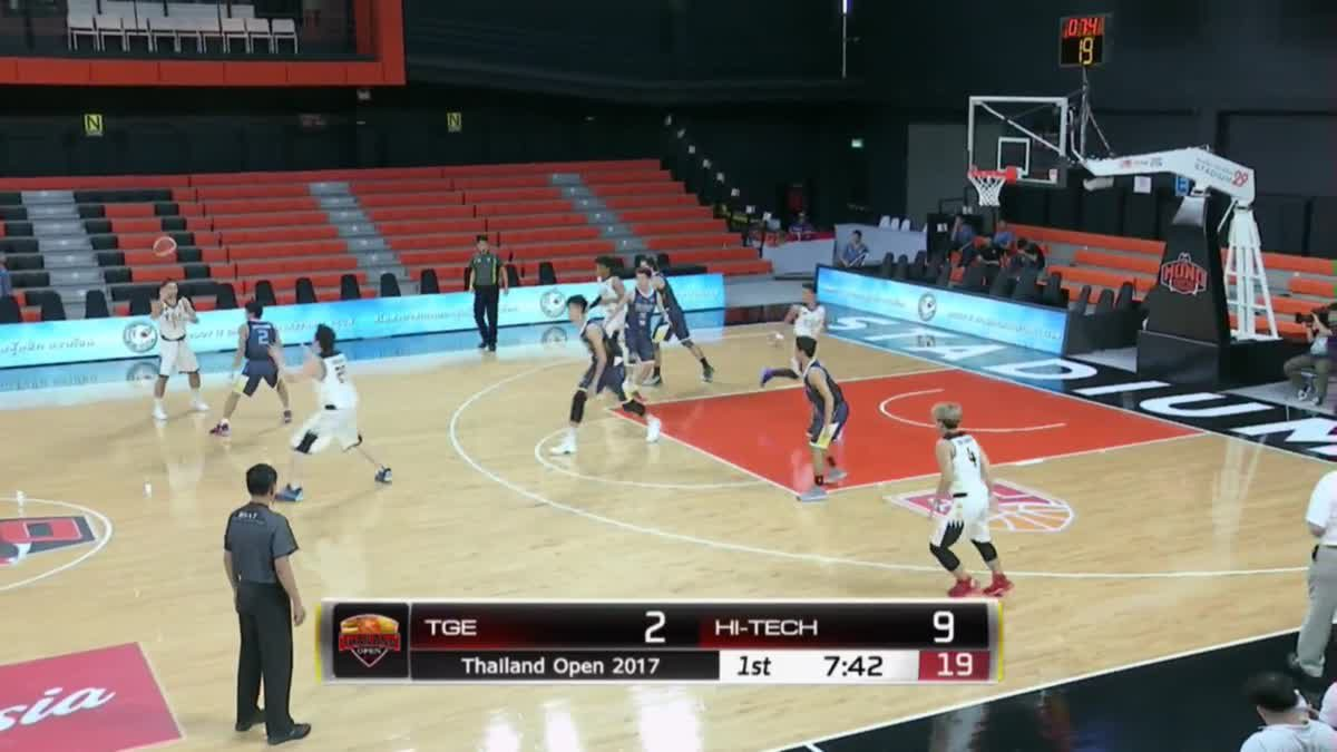 การเเข่งขันบาสเกตบอล Thailand Open 2017 : TGE VS Hi-Tech Q1 (25 Nov 2017)