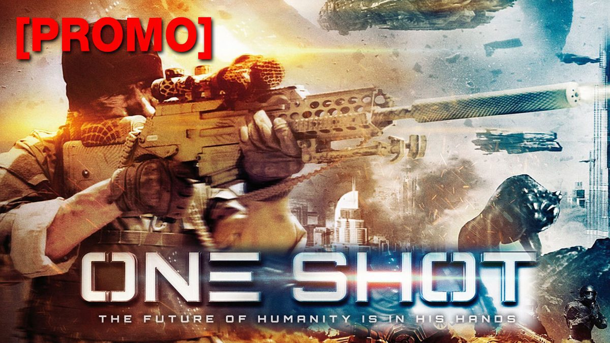 One Shot หนีตายสงครามนอกโลก [PROMO]