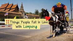 Visit Lampang : 11 Things People Fall in Love With Lampang