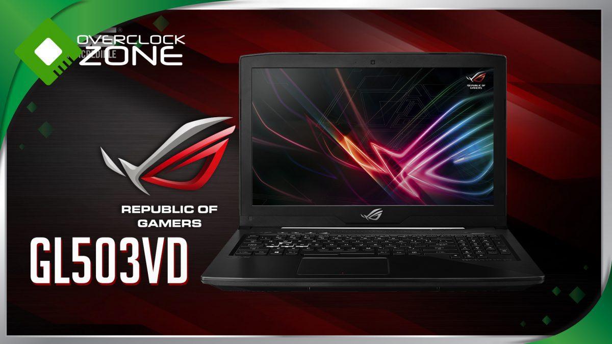 รีวิว ROG GL503VD : Gaming Notebook พกพาง่าย