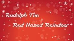 เนื้อเพลง Rudolph The Red Nosed Reindeer – เพลงวันคริสต์มาส