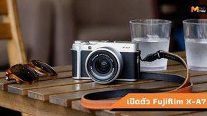 เปิดตัว Fujifilm X-A7 กล้อง Mirrorless รองรับการถ่ายวิดีโอ 4K/30p