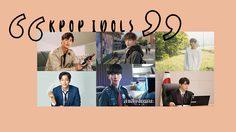 6 ไอดอล K-POP ที่ไม่ได้มีดีแค่หน้าตา โชว์ฝีมืองานแสดงเล่นซีรีส์เกาหลีสุดปัง