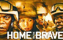 Home of the Brave วีรบุรุษสงคราม…หัวใจเกินร้อย