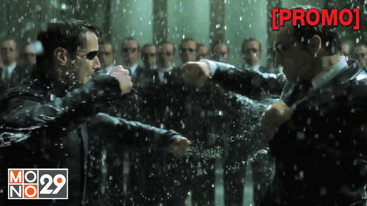 The Matrix Revolutions ปฏิวัติมนุษย์เหนือโลก ภาค3 [PROMO]