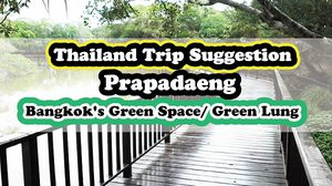 Thailand Trip Suggestion : Prapadaeng (Bangkok's Green Space/ Green Lung)