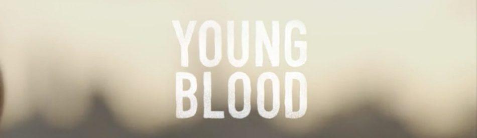 Young Blood สารคดี บทเรียนแห่งสายพันธุ์