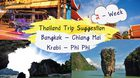 2 – Week Thailand Trip Suggestion : Bangkok – Chiang Mai – Krabi – Phi Phi