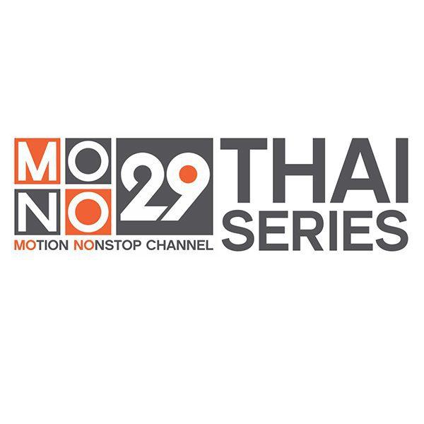 Mono29 Thai Series