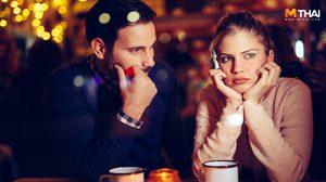 เปิดปากผู้ชาย! 5 ข้อที่สาวๆ มักทำพลาดในเดทแรก จนผู้ไม่ปลื้ม โดนเทสิคะงานนี้