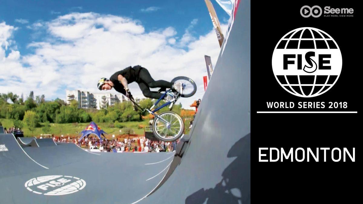 รายการ FISE World Series 2018 | การแข่งขันกีฬาเอ็กซ์ตรีม EP.4 [FULL]