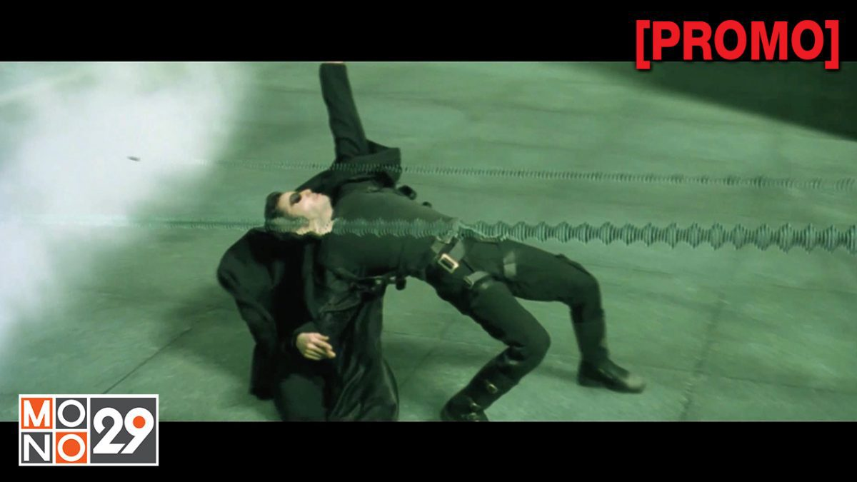 The Matrix เพาะพันธุ์มนุษย์เหนือโลก ภาค 2199 ภาค 1 [PROMO]