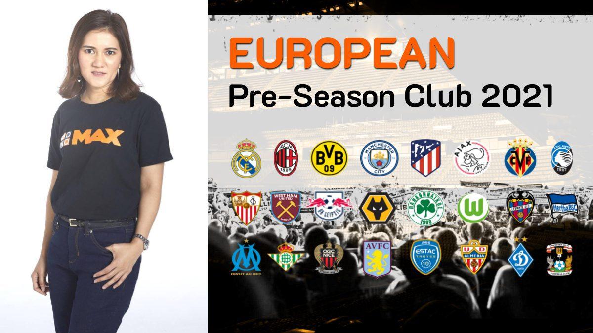 โมโนแมกซ์ คว้าสิทธิ์ถ่ายทอดสด ฟุตบอล EUROPEAN PRE-SEASON CLUB 2021