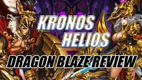 Dragon Blaze Review Gigantes Helios-Kronos