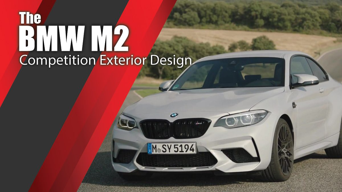 The BMW M2 Competition Exterior Design