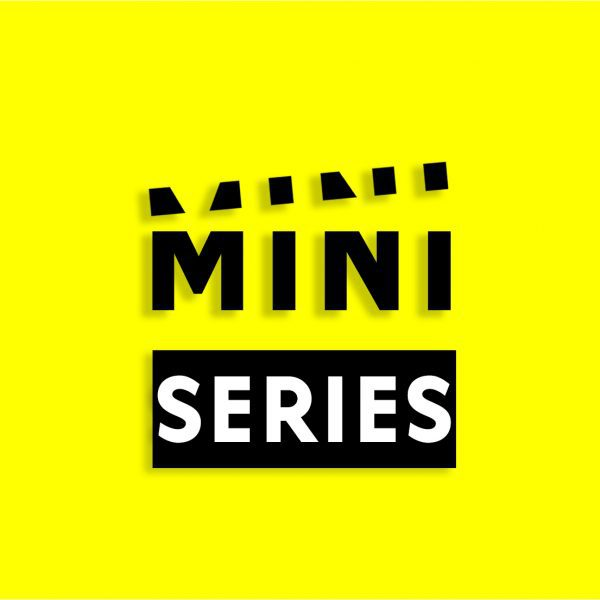 Mini Series