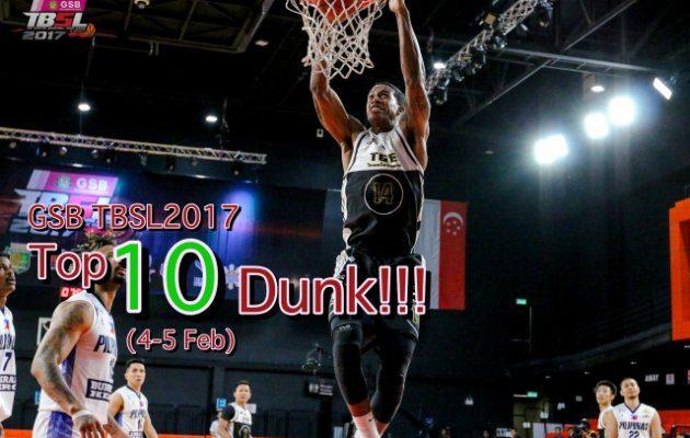 Top 10 Dunk ดุเดือดเร้าใจกับลีลา Slamdunk ในศึก GSB TBSL2017