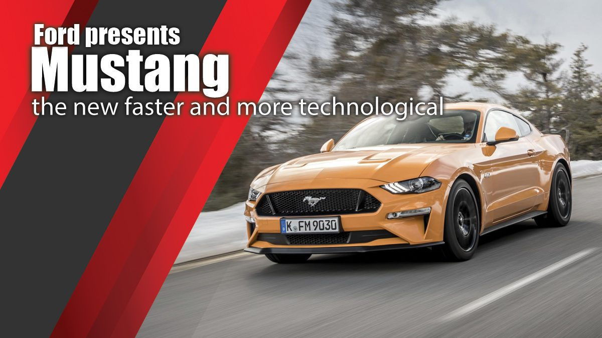 Ford presents the new faster and more technological Mustang