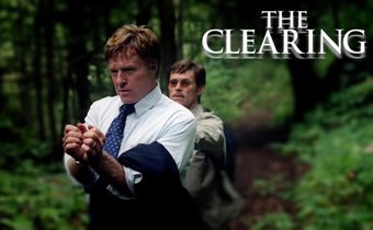 The Clearing หักล้างแผนไถ่อำมหิต