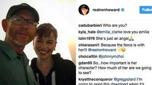 แม่ (มังกร) มา!! รอน ฮาเวิร์ด เซลฟีคู่กับ เอมิเลีย คลาร์ก ในกองถ่ายหนังสตาร์วอร์ส ฮาน โซโล