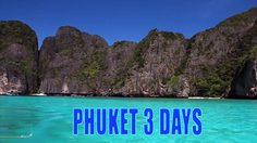 3 Day Thailand Trip Suggestion – Phuket