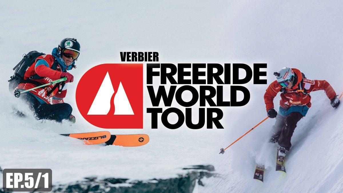 Freeride World Tour 2018 | การแข่งขันกีฬาสกีหิมะ ลานสกี VERBIER [EP.5/1]