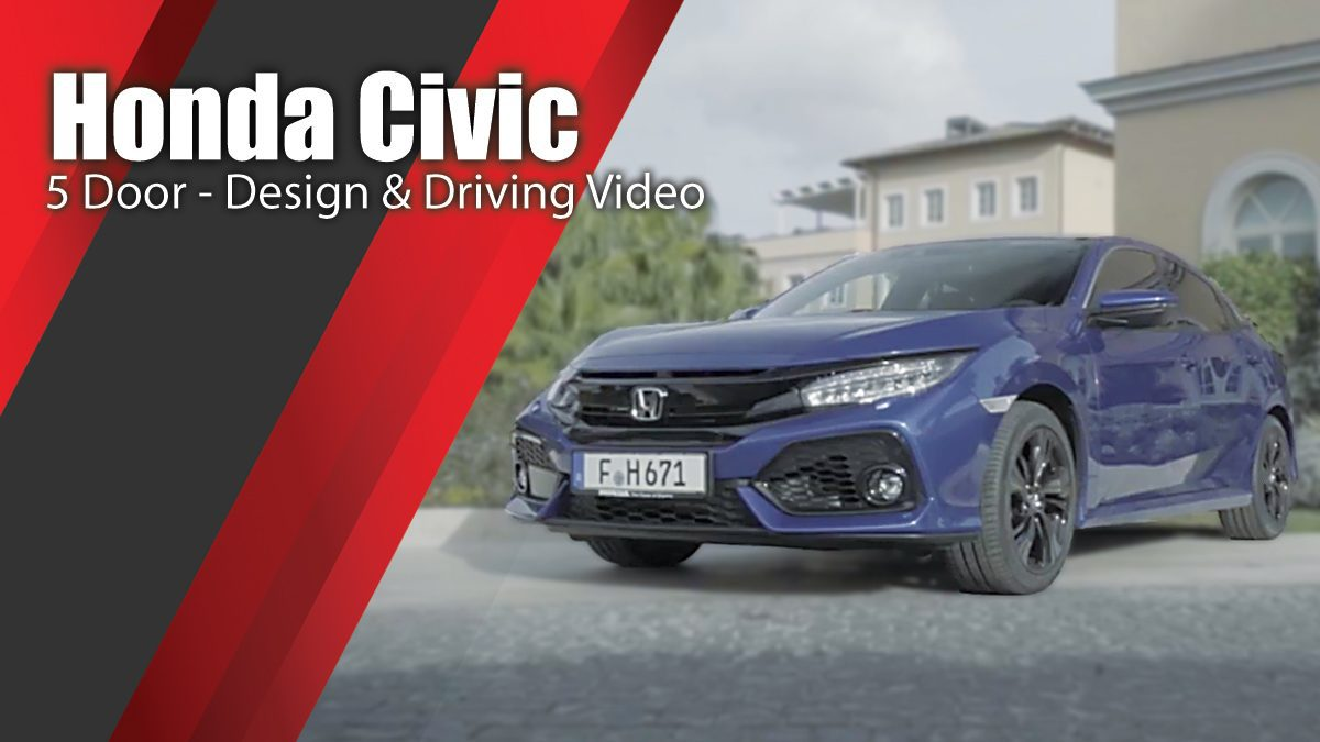 Honda Civic 5 Door - Design & Driving Video