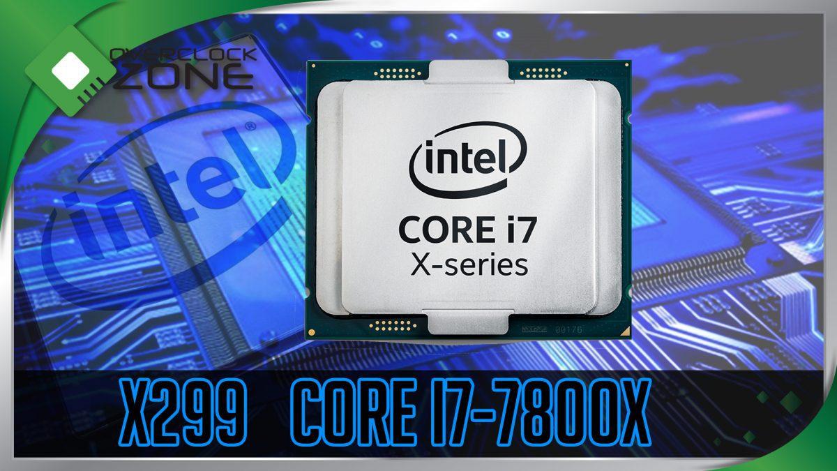 รีวิว Intel Core i7-7800X (Skylake-X) : Processor w/ ASUS PRIME X299-A