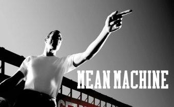 Mean Machine ทีมแข้งเหล็ก โหด มันส์ ฮา