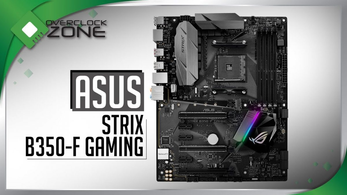 รีวิว ASUS ROG STRIX B350-F Gaming : Motherboard สำหรับ AM4